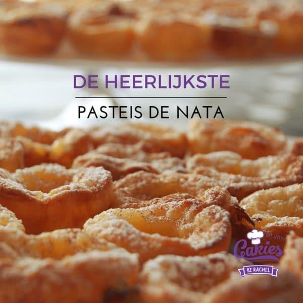 De Heerlijkste Pasteis de Nata - Portugese Custardtaartjes - Recept